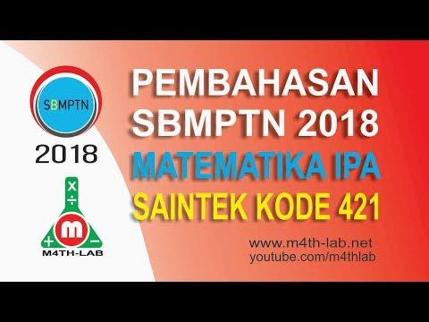 Pembahasan SBMPTN 2018 Matematika IPA (SAINTEK) Kode 421 Lengkap 15  Soal