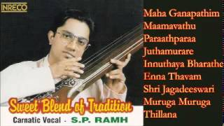 CARNATIC VOCAL | SWEET BLEND OF TRADITION | S.P. RAMH | JUKEBOX