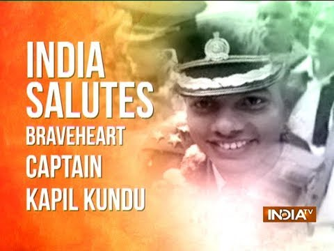 Army Captain Kapil Kundu, braveheart who made the supreme sacrifice