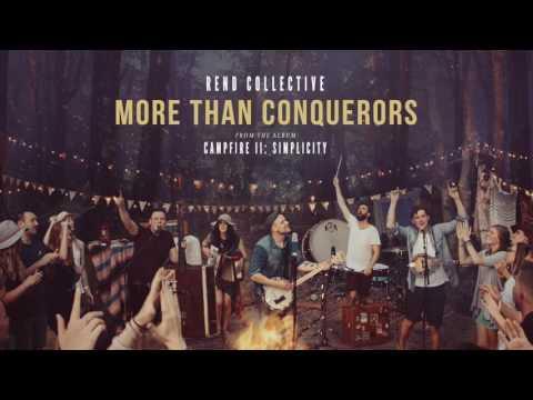 """More Than Conquerors"" - Rend Collective (Official Audio)"