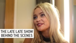 Laura Whitmore - The Late Late Show | Behind the Scenes