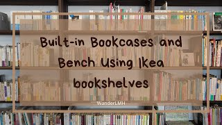 Built In Bookscases And Bench Using Ikea Bookshelves