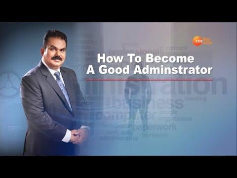 How to Become a Good Administrator | Success Guru AK Mishra Art of Success - Episode 4