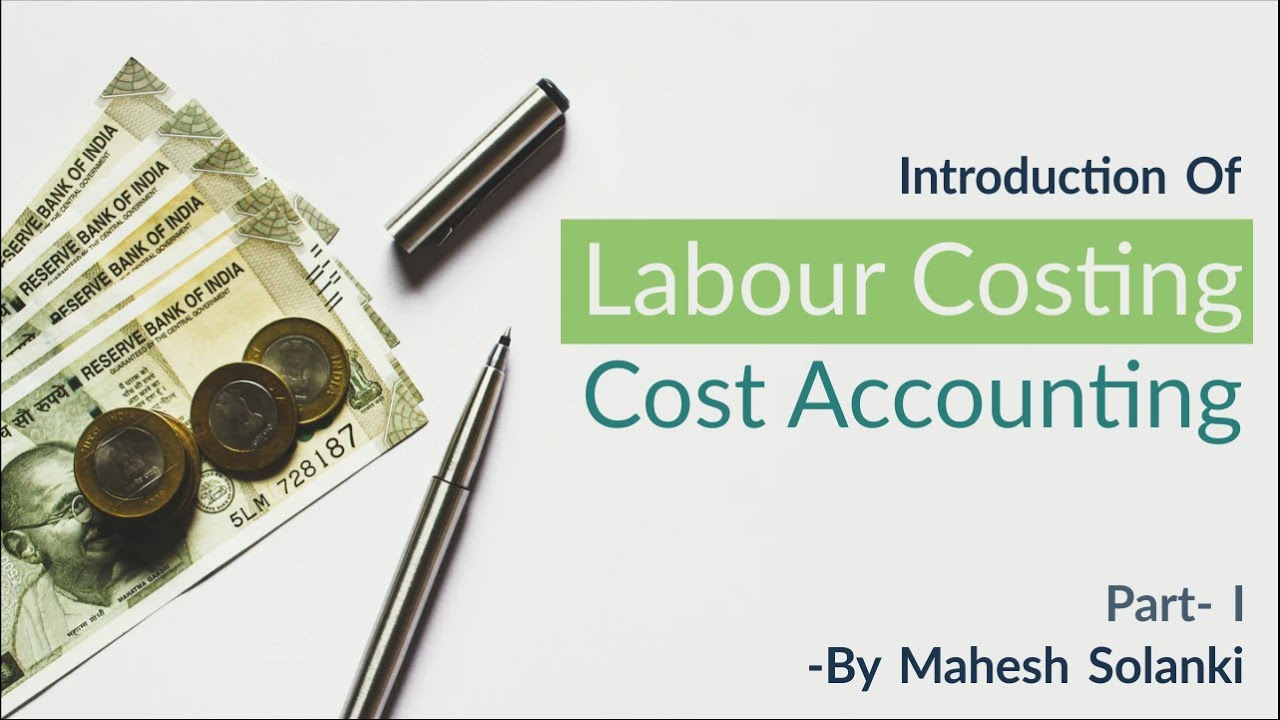 Download Labour Costing (Method of remuneration ) with solved problem by Mahesh Solanki Sir.