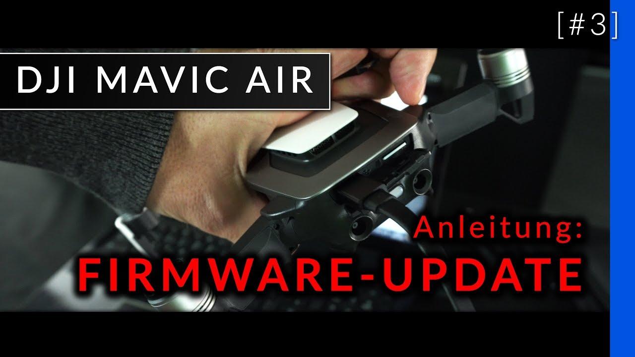 Dji Mavic Air - Anleitung: Firmware Update [#3 - deutsch ...