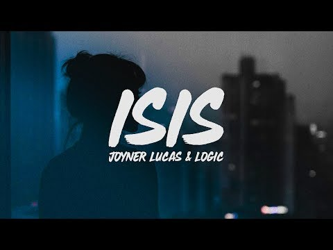 Baixar Joyner Lucas - ISIS (Lyrics) ft. Logic