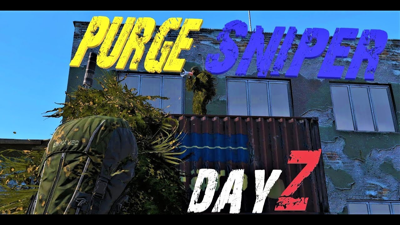 DayZ Standalone⚠ PURGE SNIPER !⚠ Blaze LR + M1A SOCOM 25x Scope on