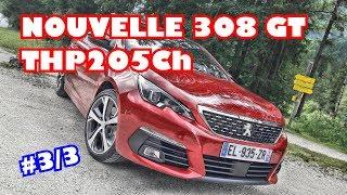 Essai Nouvelle Peugeot 308 GT 1.6 THP 205Ch ça répond bien ?? #3/3
