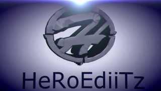 INTRO HeRoEdiiTz by geegg