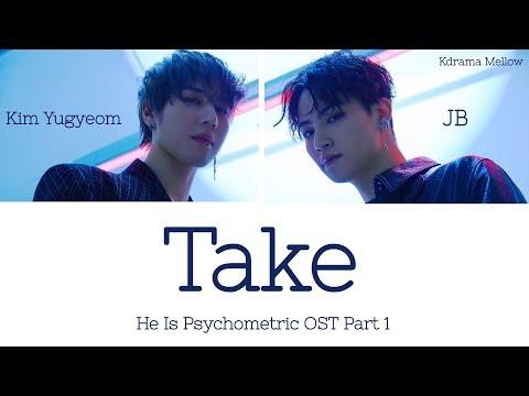 JUS2 (저스투) - Take (He Is Psychometric OST Part 1) Lyrics (Han/Rom/Eng/가사)