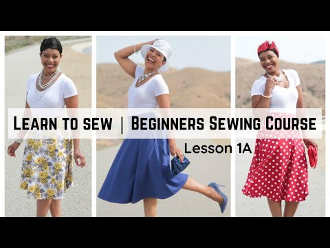 Beginner's Sewing Course - Project #1 - Circle Skirt - Lesson 1