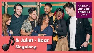 """Roar"" lyric video - & Juliet musical songs"