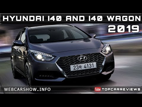 2019 HYUNDAI I40 and 2019 HYUNDAI I40 WAGON Review Rendered Price Specs Release Date