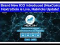 BRAND NEW ICO (NEXCOIN): HextraCoin is Now Live and Latest Update form HabricksCoin