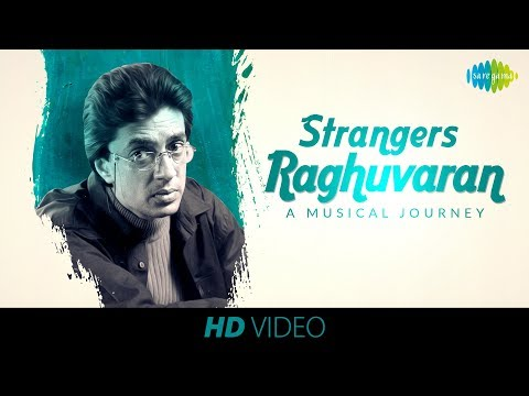 Strangers - Music Video | Raghuvaran - A Musical Journey | English Song | HD Video