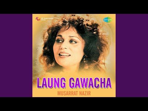Mera laung gawacha musarrat nazir mp3 download