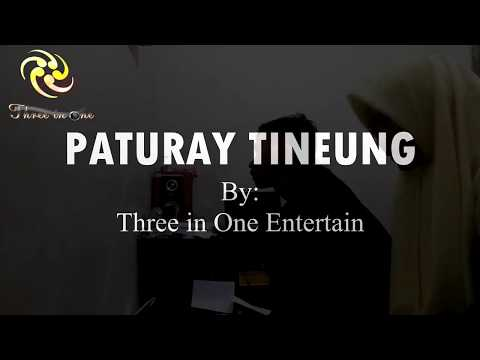 Paturay Tineung (Three In One Entertain)