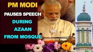 PM Modi pauses Speech for Azaan from Mosque [ORIGINAL VIDEO]
