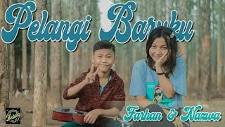 Download PELANGI BARUKU - DHYO HAW | COVER BY FARHAN ft NAZWA - MABORA TEAM