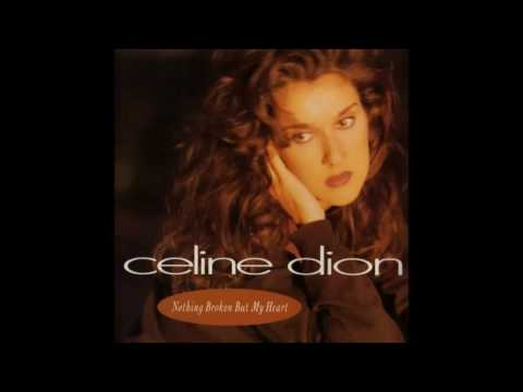 Celine Dion - Nothing Broken But My Heart [Radio Edit] [HQ]