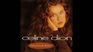 Watch Celine Dion Nothing Broken But My Heart video