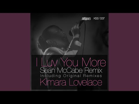 I Luv You More (Sean McCabe Main Vocal Remix)
