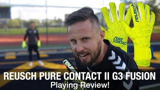 Reusch Pure Contact II G3 Fusion Goalkeeper Glove Playing Review