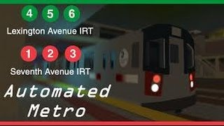 The IRT Automated Metro[ROBLOX]