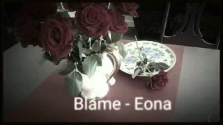 Blame ~ Eona J
