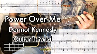 Power Over Me - Dermot Kennedy Guitar Tutorial