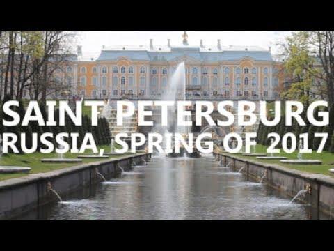 Saint Petersburg - Russia, Spring of 2017 (Travel video)