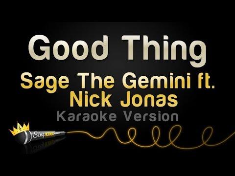 Sage The Gemini ft. Nick Jonas - Good Thing (Karaoke Version)