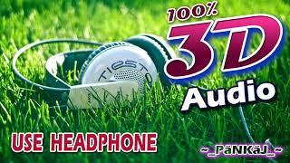 3D     Dj Kantik   Kul Original Mix    3D Song    Use Headphone Resimi