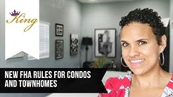 NEW FHA condo rules that help buyers!