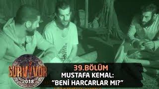 Mustafa Kemal Kaygılı! 'beni Harcayabilirler Mi? | 39.bölüm | Survivor 2018
