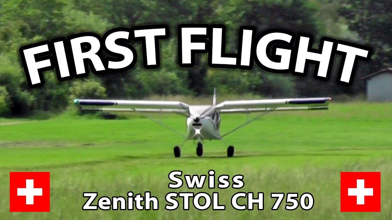 First Flight: Swiss Zenith STOL CH 750