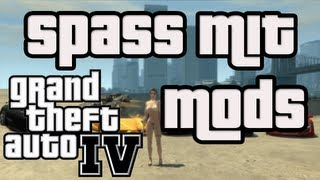 GTA IV - Mod Fun in Liberty City