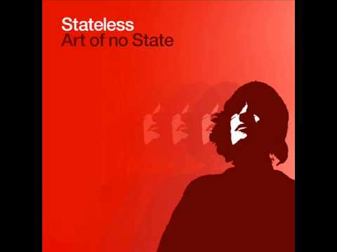 Stateless - All Of A Sudden