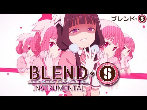 Blend S OP Theme Instrumental Full - Bon Appétit♡S