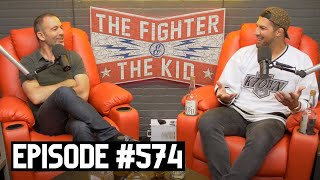The Fighter and The Kid - Episode 574