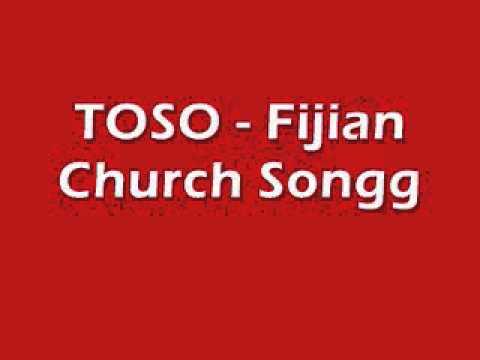 TOSO - Fijian Church Songg