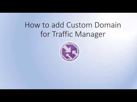 Add Custom Domain to Traffic Manager