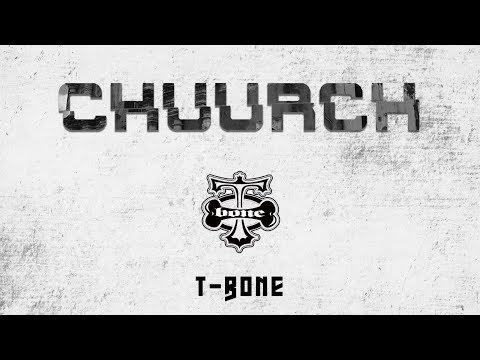 T-Bone // CHUURCH // Video Official