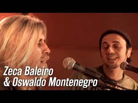 "Oswaldo Montenegro e Zeca Baleiro cantam ""Léo e Bia"""