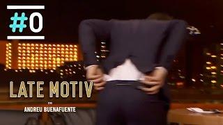 Late Motiv: MILFs, refranes locos y rajas del culo #LateMotiv35 | #0