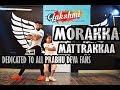 Lakshmi songs - Morrakka song dance choreography - Tamil movie  Song Mp3 | Prabhu Deva,