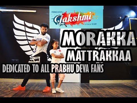 Lakshmi - Morrakka - song dance choreography - Tamil Song Video   Prabhu Deva, Aishwarya Rajesh