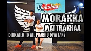 Lakshmi - Morrakka - song dance choreography - Tamil Song Video | Prabhu Deva, Aishwarya Rajesh