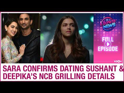 Sara CONFIRMS dating Sushant | Deepika's inside NCB interrogation details | E-Town News Full Episode