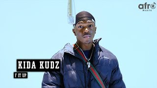 Download Kida Kudz - F It Up | An AfroMusicHub Show MP3 song and Music Video